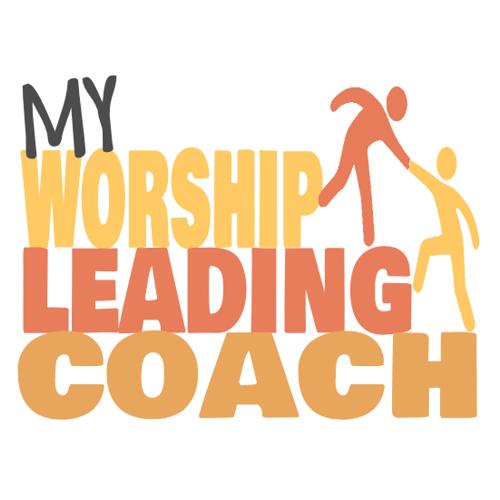 My Worship Leading Coach
